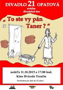 TRENČÍN - divadelné predstavenie To ste vy pán Taner? @ Kina Hviezda v Trenčíne | Trenčín | Trenčiansky kraj | Slovensko