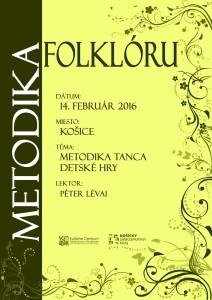 KOŠICE - Metodika folklóru @ Kasárne KULTURPARK, budova BRAVO | Košice | Slovensko