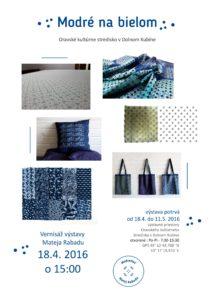 DOLNÝ KUBÍN - Modré na bielom @ Oravské kultúrne stredisko, Dolný Kubín | Dolný Kubín | Žilinský kraj | Slovensko