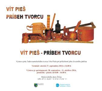 ŽILINA - Príbeh tvorcu Víta Pieša @ Makovického dom, Žilina | Žilina | Žilinský kraj | Slovensko