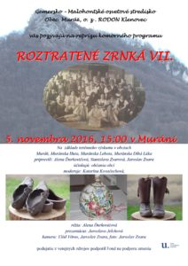 MURÁŇ - Roztratené zrnká VII @ Muráň | Muráň | Banskobystrický kraj | Slovensko