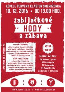ČERVENÝ KLÁŠTOR - Zabíjačkové HODY @ Kúpele Červený Kláštor Smerdžonka | Červený Kláštor | Prešovský kraj | Slovensko