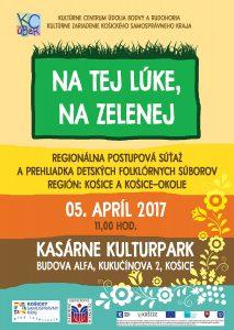 KOŠICE - Na tej lúke, na zelenej @ Kasárne Kulturpark, Budova Alfa   Slovensko