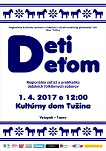 TUŽINA - Deti deťom @ Kultúrny dom Tužina   Tužina   Slovensko