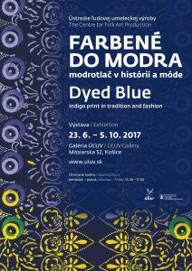 KOŠICE - Farbené do modra @ Galéria ÚĽUV, Mäsiarska 52, Košice | Slovensko