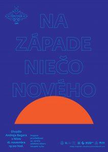 NITRA - Na západe niečo nového @ Divadlo Andreja Bagara v Nitre | Nitra | Nitriansky kraj | Slovensko