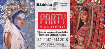 PIEŠŤANY - Party v 21.storočí @ Dom umenia Piešťany | Piešťany | Trnavský kraj | Slovensko