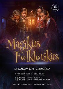 VRANOV NAD TOPĽOU - Magikus Folklorikus @ Mestský dom kultúry, Vranov nad Topľou | Prešovský kraj | Slovensko