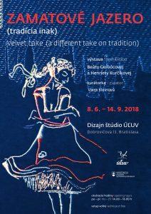 BRATISLAVA - Zamatové jazero (tradícia inak) @ Dizajn štúdio ÚĽUV, Dobrovičova 13 | Bratislavský kraj | Slovensko
