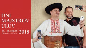 BRATISLAVA - Dni majstrov ÚĽUV @ Staré mesto, Bratislava | Bratislava | Bratislavský kraj | Slovensko