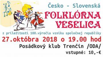 TRENČÍN - Folklórna veselica @ Posádkový klub armády ( ODA) Trenčín. | Trenčiansky kraj | Slovensko