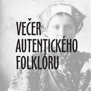 BRATISLAVA - Večer autentického folklóru @ DK Zrkadlový háj | Bratislavský kraj | Slovensko