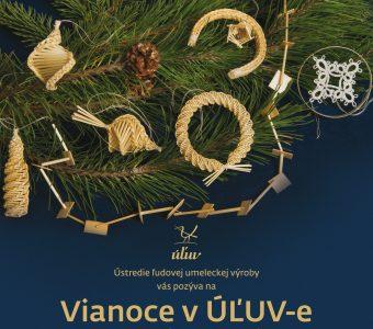 ÚĽUV - Vianoce v ÚĽUV-e @ Regionálne centrá remesiel ÚĽUV